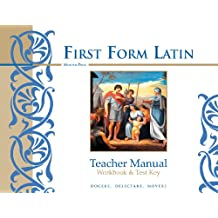 First Form Latin, Workbook and Test Key