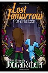 Lost Tomorrow: A Fear & Sunshine Story Paperback