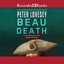 Beau Death Audiobook by Peter Lovesey Narrated by Steven Crossley