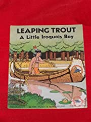 LEAPING TROUT A LITTLE IROQUOIS BOY - 3300C…