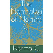 The Normalcy of Norma C.