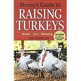 Storey's Guide to Raising Turkeys, 3rd Edition: Breeds * Care * Marketing