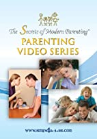 The Secrets of Modern Parenting DVD series