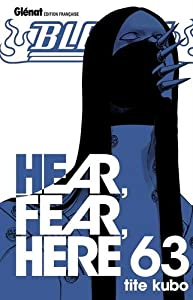 "Afficher ""Bleach n° 63<br /> Hear, fear, here"""
