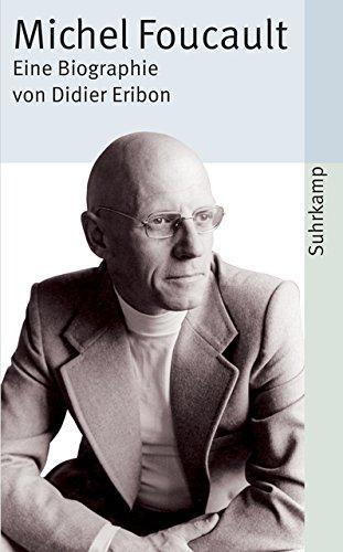 Michel Foucault  Eine Biographie  Suhrkamp Taschenbuch