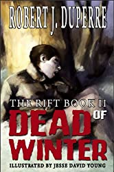 Dead Of Winter (The Rift Book 2) (English Edition)