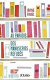 """Afficher """"Au paradis des manuscrits refusés"""""""