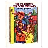 The Mookster's Mitzvah Mishaps, Chana Nestlebaum, 0910818266