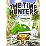 The Time Hunters (The Time Hunters Saga Book 1)by Carl Ashmore