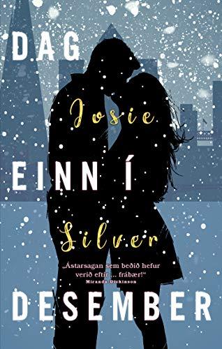 Book cover from Dag einn í desember (Icelandic Edition) by Josie Silver