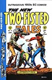 img - for TWO-FISTED TALES #19 (1950'S Pre-Code EC reprint) book / textbook / text book