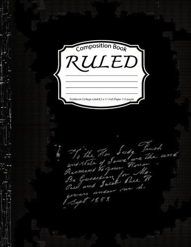Ruled Composition :Notebook College ruled:8.5 x 11 inch,Paper 110 pages,Black