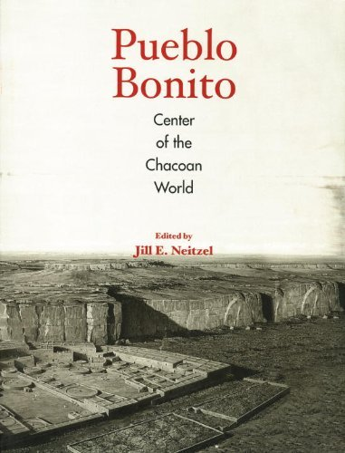 Download Pueblo Bonito: Center of the Chacoan World PDF