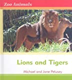 Tigers and Lions, Michael Pelusey and Jane Pelusey, 0761431519