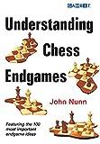 Understanding Chess Endgames-John Nunn