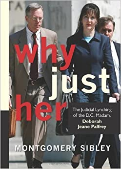 Why Just Her 1st edition by Sibley, Montgomery Blair (2009)