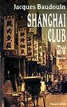 Shanghai club par Baudouin