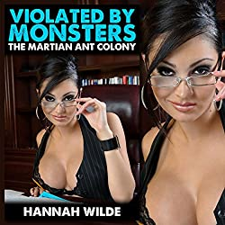 Violated by Monsters: The Martian Ant Colony