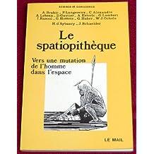SPATIOPITHEQUE -LE