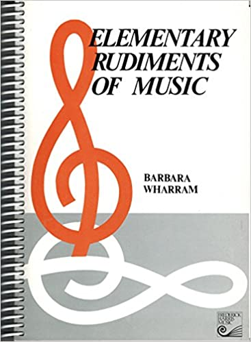 Elementary rudiments of music barbara wharram 9780887970047 books elementary rudiments of music barbara wharram 9780887970047 books amazon fandeluxe Gallery