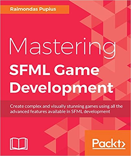 Amazon com: Mastering SFML Game Development eBook: Raimondas Pupius