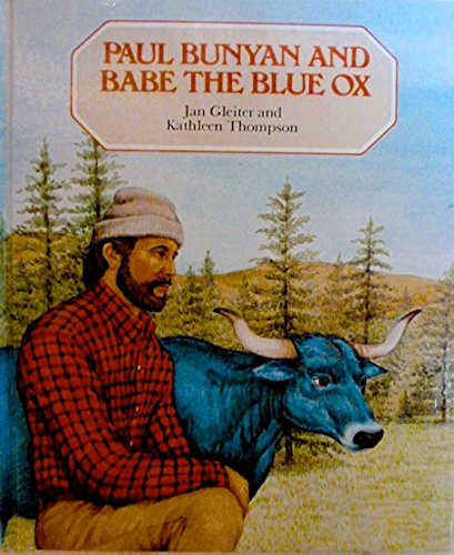 Paul Bunyan and Babe the Blue