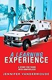 A Learning Experience, Jennifer VanderWoude, 0595476740