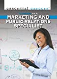 Careers As a Marketing and Public Relations Specialist, Daniel E. Harmon, 1477717935
