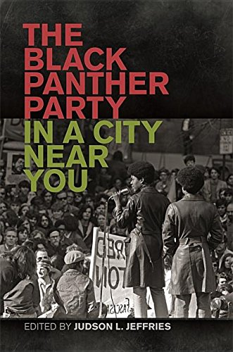 Search : The Black Panther Party in a City Near You