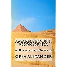 Amarna Book I: Book of Ida (English Edition)