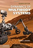 Dynamics of Multibody Systems, Ahmed A. Shabana, 1107042658
