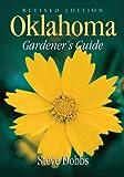 Oklahoma Gardener's Guide (Gardener's Guides)