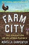 Farm City: The Education of an Urban Farmer