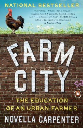 Farm City: The Education of an Urban Farmer by [Carpenter, Novella]