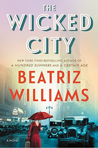 The Wicked City: A Novel by [Williams, Beatriz]