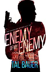 Enemy Of My Enemy : (Executive Office #2) - Special Edition (The Executive Office)