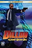 img - for Dillon and the Legend of the Golden Bell (Deluxe Edition) (Volume 2) book / textbook / text book