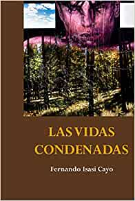 Amazon.com: Las vidas condenadas (Spanish Edition ...