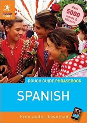 Book [(Rough Guide Phrasebook: Spanish)] [Compiled by Lexus] published on (August, 2011)