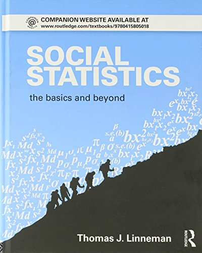Social Statistics: The Basics and Beyond (Sociology Re-Wired)