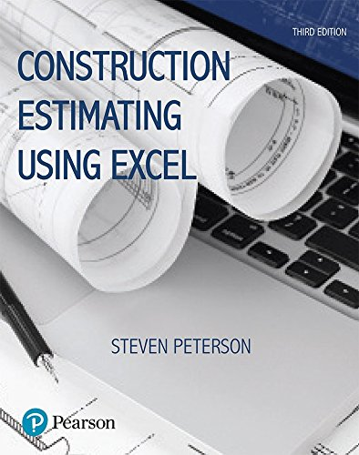 Construction Estimating Using Excel (What's New in Trades & Technology)