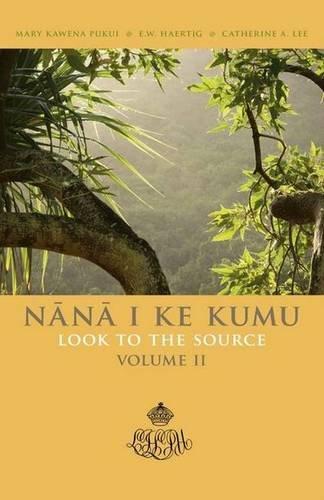 002: Nana I Ke Kumu (Look to the Source), Vol. 2