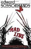 Edward Scissorhands Mad Libs