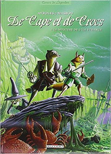 De cape et de crocs (4) : Le Mystère de l'île étrange