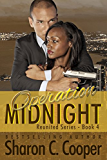 Operation Midnight (Reunited Series Book 4)