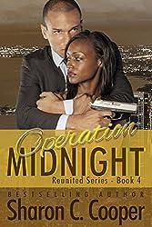 Operation Midnight (Reunited Series Book 4)
