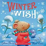 img - for The Winter Wish (2012) Gillian Shields & Rosie Reeve book / textbook / text book