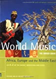 Rough GT World Music Volume 1 Africa Europe & Middle East (Rough Guide Music Guides)