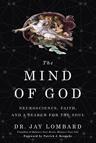 The Mind of God: Neuroscience, Faith, and a Search for the Soul cover