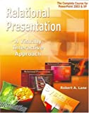 Relational Presentation, Robert Lane, 0979415608